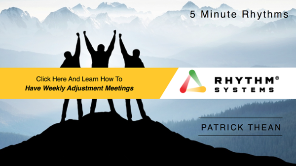 Patrick Thean - 5 Minute Rhythms: Have better Weekly Adjustment Meetings