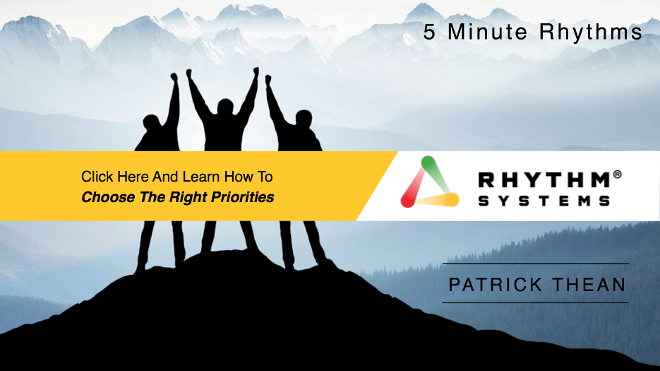 5 Minute Rhythm by Patrick Thean-Choose The Right Priorities