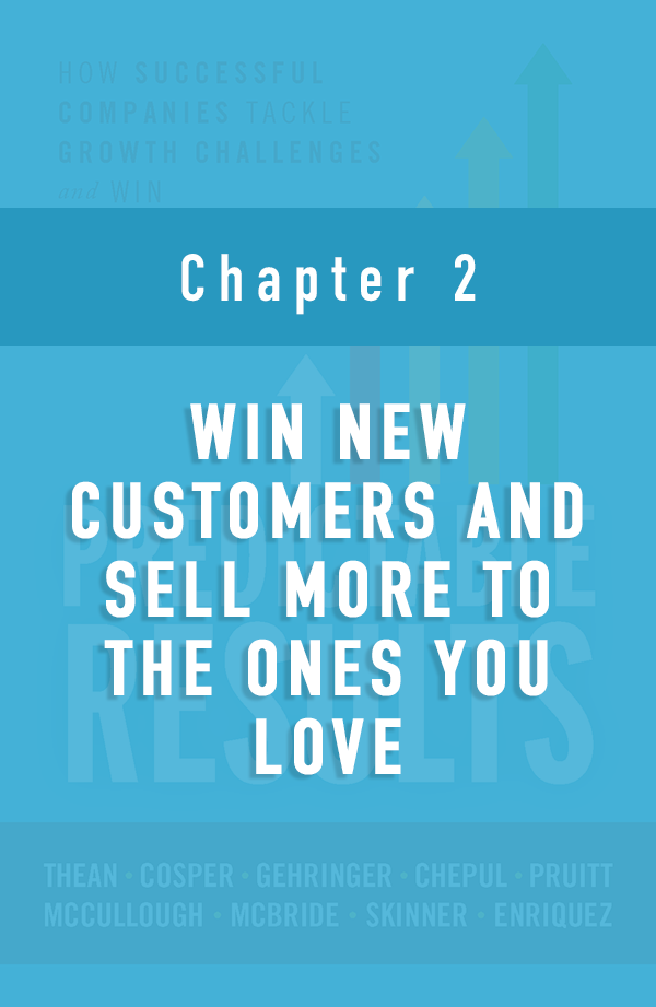 Win New Customers and Sell More to the Ones You Love